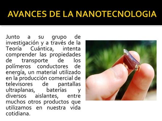 Los polímeros que estudia Pastawski son producidos en el Departamento de Físico Química de la Facultad de Ciencias Química...