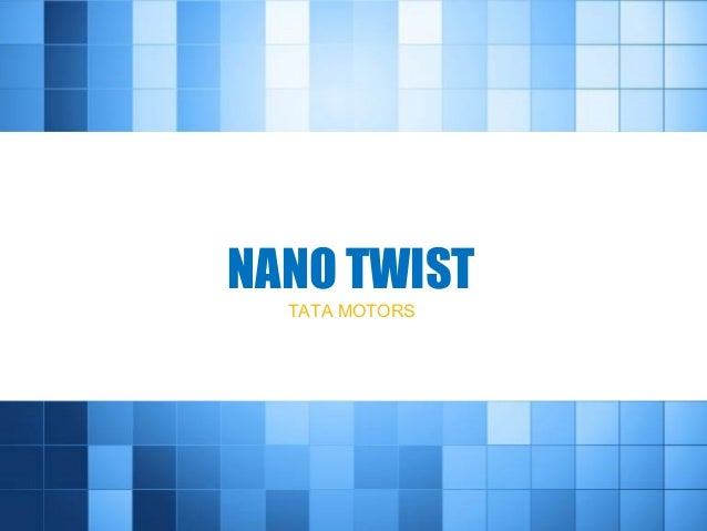 NANO TWIST TATA MOTORS