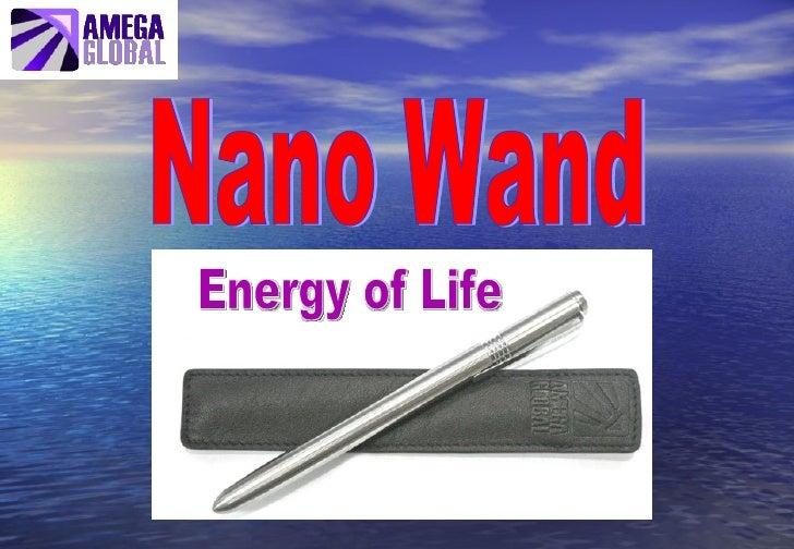 Nano Wand Energy of Life