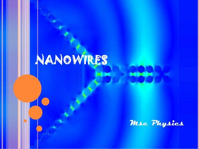 NANOWIRES  Msc Physics