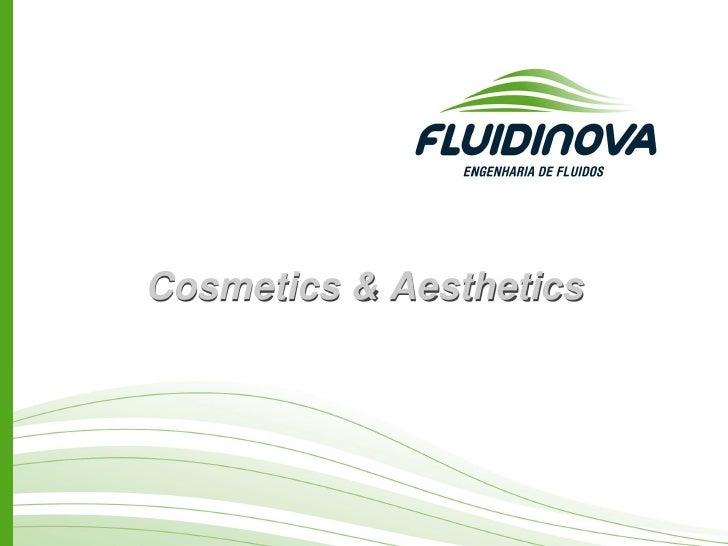 Cosmetics & Aesthetics
