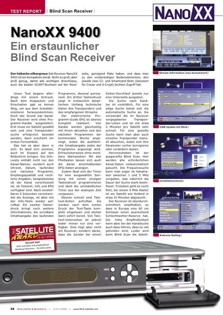 TEST REPORT                         Blind Scan Receiver     NanoXX 9400 Ein erstaunlicher Blind Scan Receiver Der hübsche ...