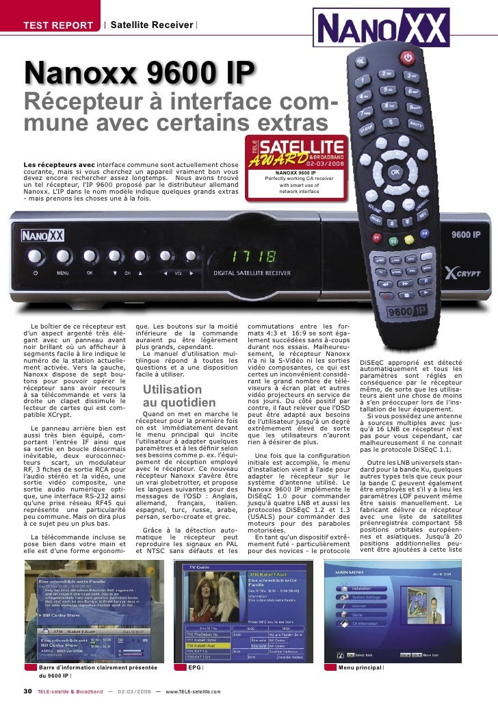 TEST REPORT                  Satellite Receiver     Nanoxx 9600 IP Récepteur à interface com- mune avec certains extras Le...