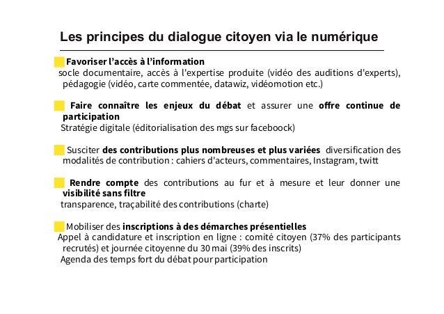 Les principes du dialogue citoyen via le numérique ! Favoriser l'accès à l'information socle documentaire, accès à l'expe...
