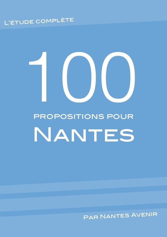 ète L'étude compl  100 propositions pour  Nantes  enir Par Nantes Av