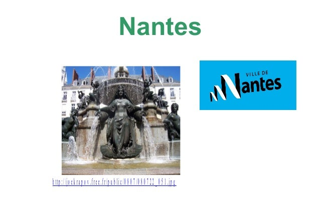 Nantes  h t t p : / / j o e k r a p o v .f r e e . f r / p u b l i c / 0 8 0 7 / 0 8 0 7 2 2 _ 0 5 1 .j p g