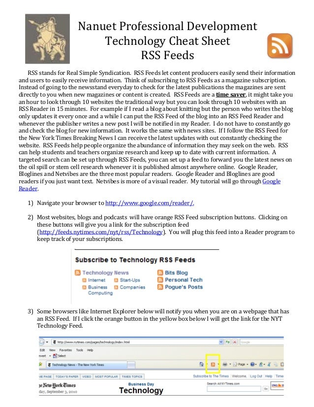 Nanuet Professional Development  Technology Cheat Sheet  RSS Feeds       RSS stands for Real Simple Syndication.  RSS Feed...