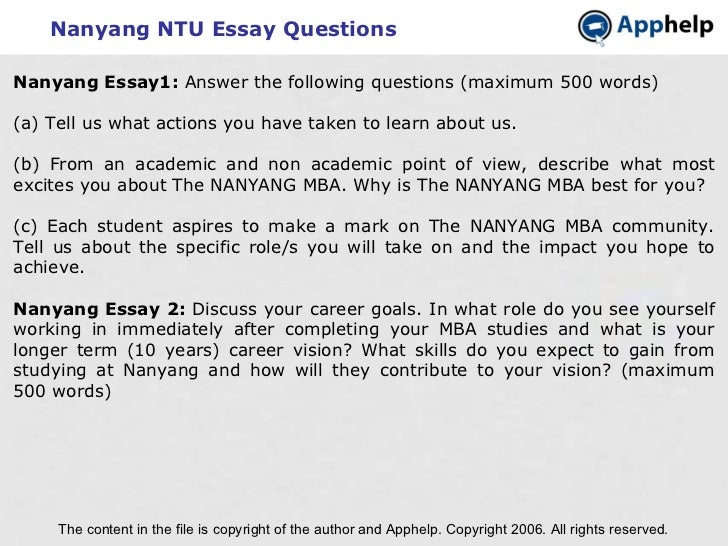 nanyang essays Nanyang technological university, also known as ntu, is a public university founded in 1981 and located in nangyang,  essays should be accurately written,.