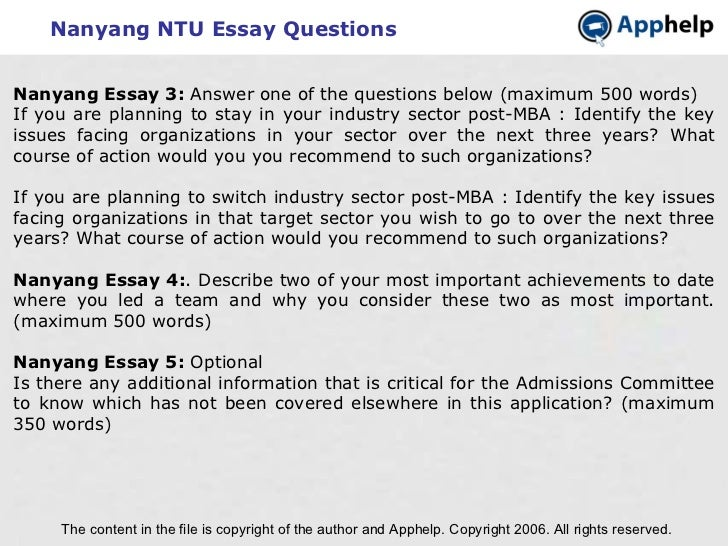nanyang essays Get your free copy: 5 fatal flaws to avoid in your mba application essays get expert help with your business school application our world-class team helps you stand out from the competition and get accepted.