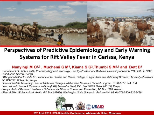 Perspecves of Predicve Epidemiology and Early Warning Systems for Ri9 Valley Fever in Garissa, ...