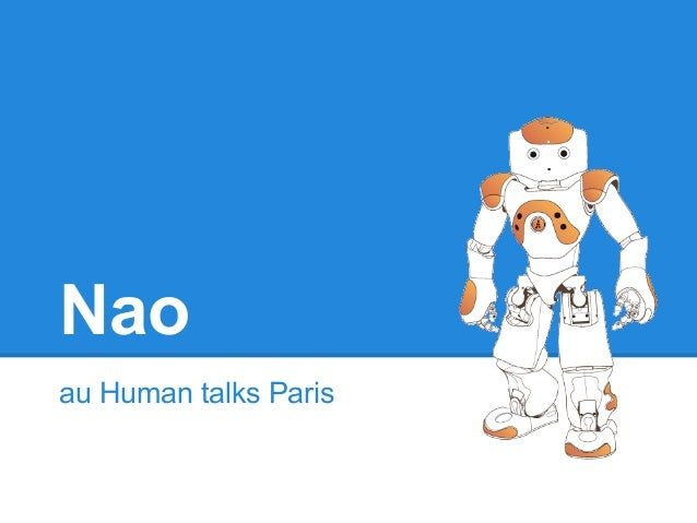 Nao au Human talks Paris