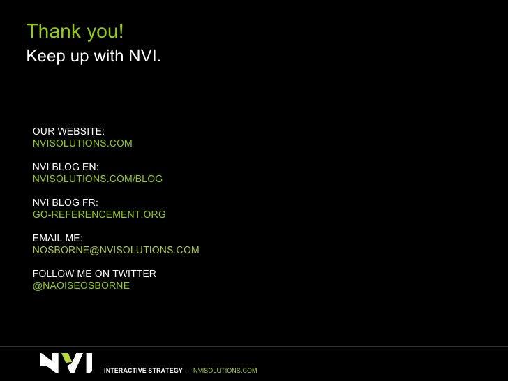 OUR WEBSITE:  NVISOLUTIONS.COM NVI BLOG EN: NVISOLUTIONS.COM/BLOG NVI BLOG FR: GO-REFERENCEMENT.ORG EMAIL ME: [email_addre...