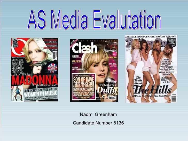 AS Media Evalutation Naomi Greenham Candidate Number 8136