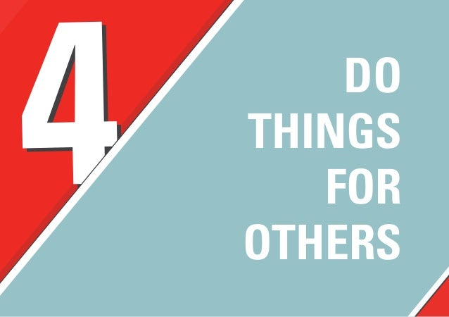 44 DO THINGS FOR OTHERS