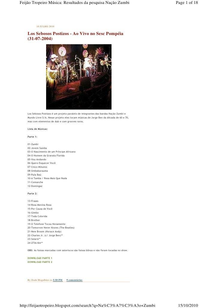 Feijão Tropeiro Música: Resultados da pesquisa Nação Zumbi                                 Page 1 of 18                10 ...