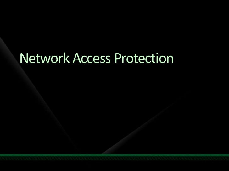 Network Access Protection<br />