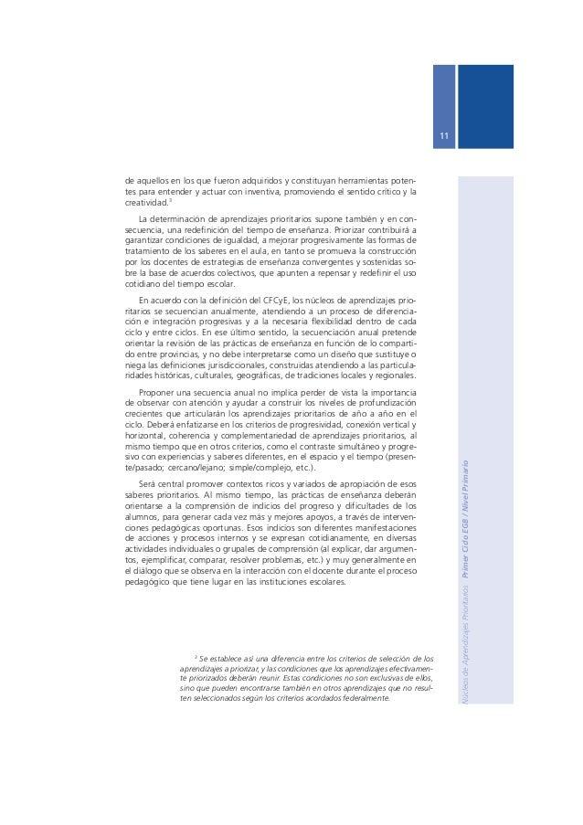 Ministerio de Educación, Ciencia y Tecnología  12  Alcance del Acuerdo Federal  De acuerdo con la Resolución Nº 214/04 la ...