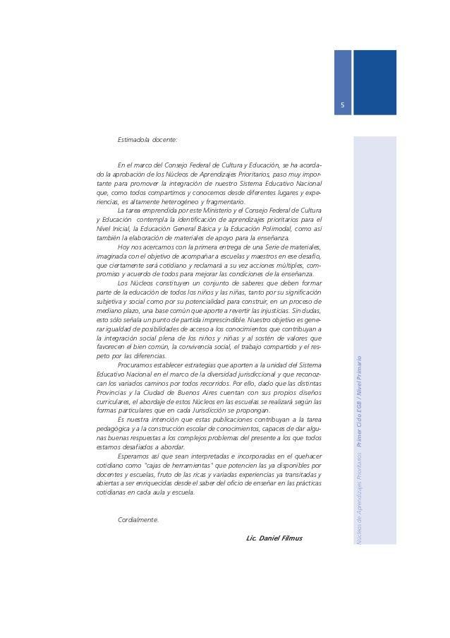 Núcleos de Aprendizajes Prioritarios Primer Ciclo EGB / Nivel Primario  7 Introducción  La función central de la escuela e...