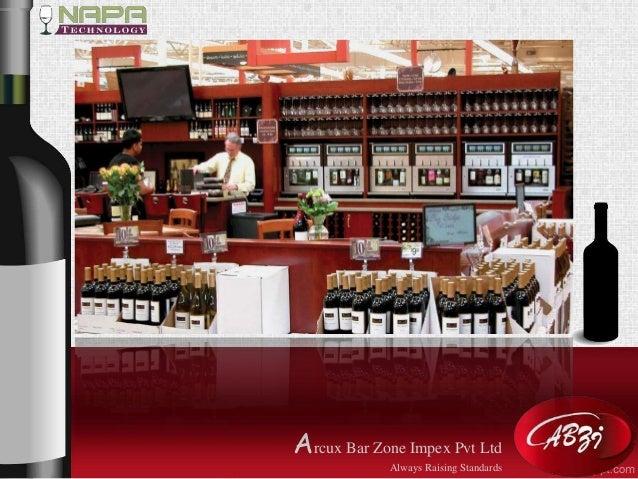 Arcux Bar Zone Impex Pvt Ltd  Always Raising Standards
