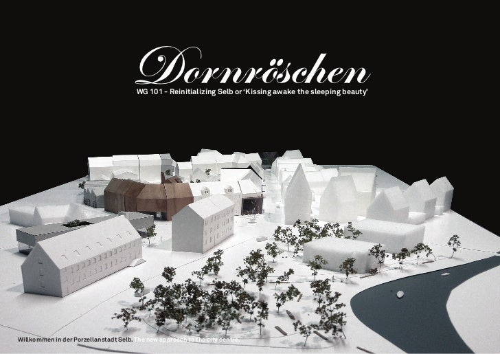 Dornröschen                                        WG 101 - Reinitializing Selb or 'Kissing awake the sleeping beauty'Will...