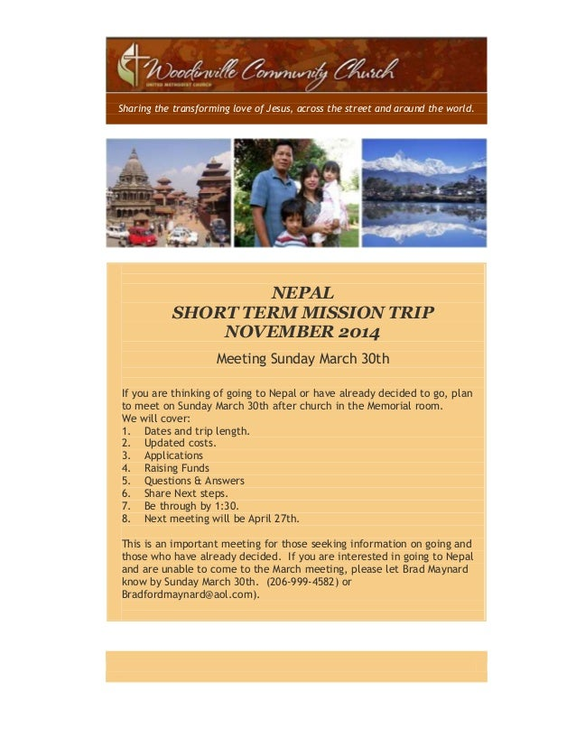 Sharing the transforming love of Jesus, across the street and around the world. NEPAL SHORT TERM MISSION TRIP NOVEMBER 201...