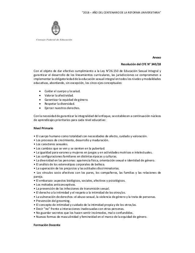 """""""2018 – AÑO DEL CENTENARIO DE LA REFORMA UNIVERSITARIA"""" Anexo Resolución del CFE N° 340/18 Con el objeto de dar efectivo c..."""