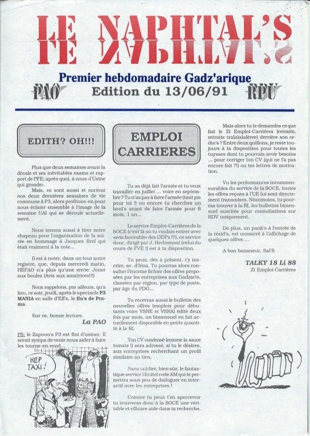 Premier hebdomadaire Gadzarique . . ..,.~ ...~it l ....,.··<f~iffP Edition du 13/06/91 i~I,,~IPlus que deux semaines avant...