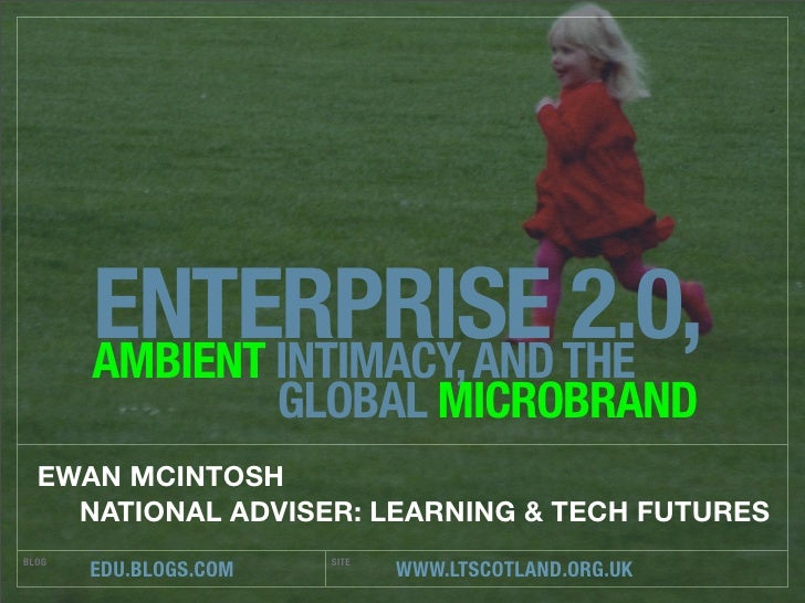 ENTERPRISE THE        AMBIENT INTIMACY, AND                              2.0,                        GLOBAL MICROBRAND   E...