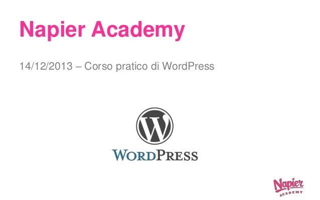 Napier Academy 14/12/2013 – Corso pratico di WordPress