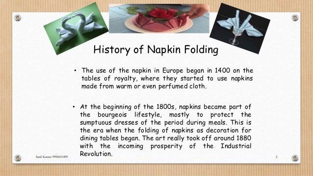 history of napkin folding