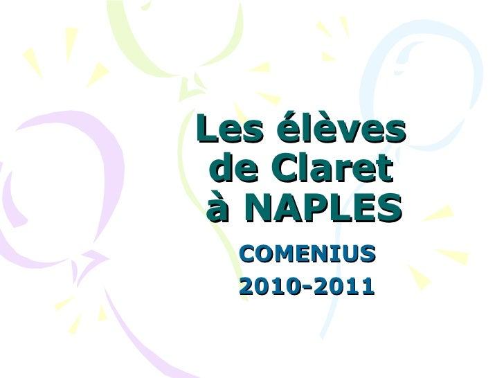 Les élèves  de Claret  à NAPLES COMENIUS 2010-2011