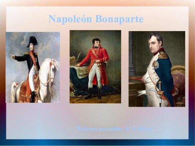 Napoleón Bonaparte Nohemí pazmiño 4ºA Diver