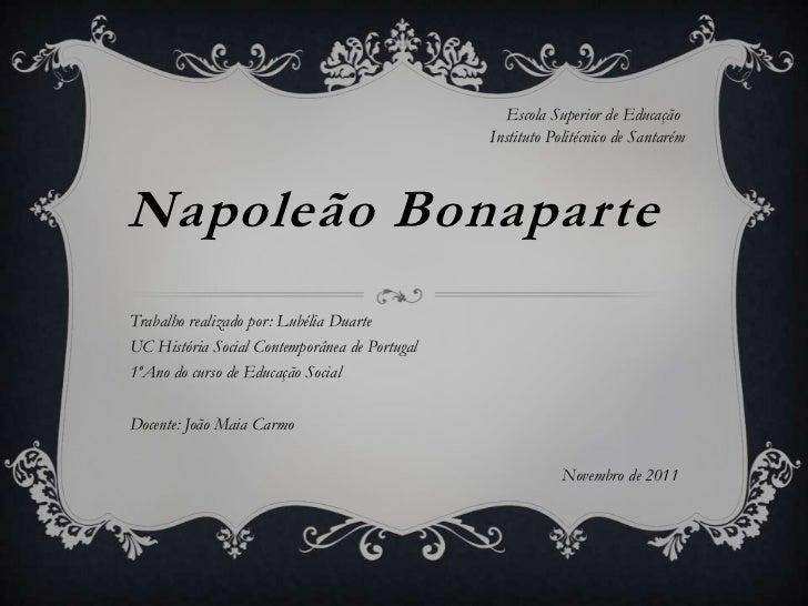 Escola Superior de Educação                                               Instituto Politécnico de SantarémNapoleão Bonapa...