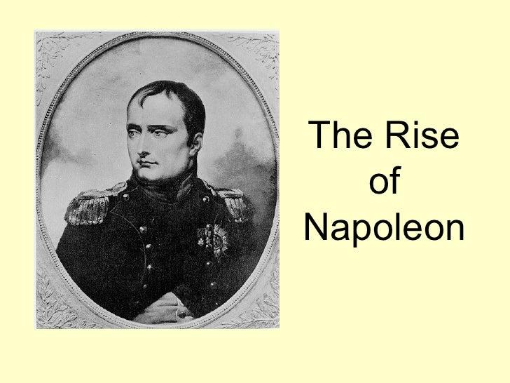 The Rise of Napoleon