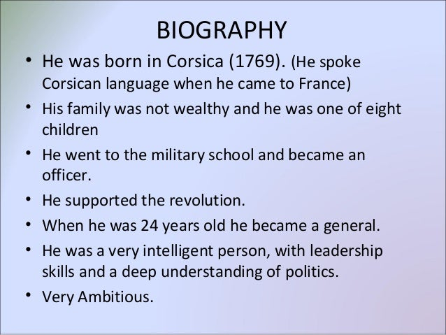 a biography and life work of napoleon bonaparte a corsican born french militarist Bonaparte review: patrice gueniffey breathes new the corsican family into which napoleon was born one issue that would pursue bonaparte all his life was.