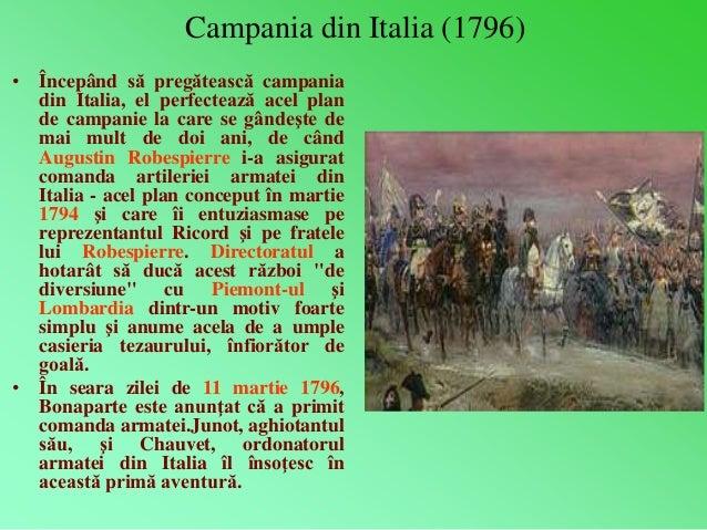 Campania din Italia (1796)  • Începând să pregătească campania  din Italia, el perfectează acel plan  de campanie la care ...