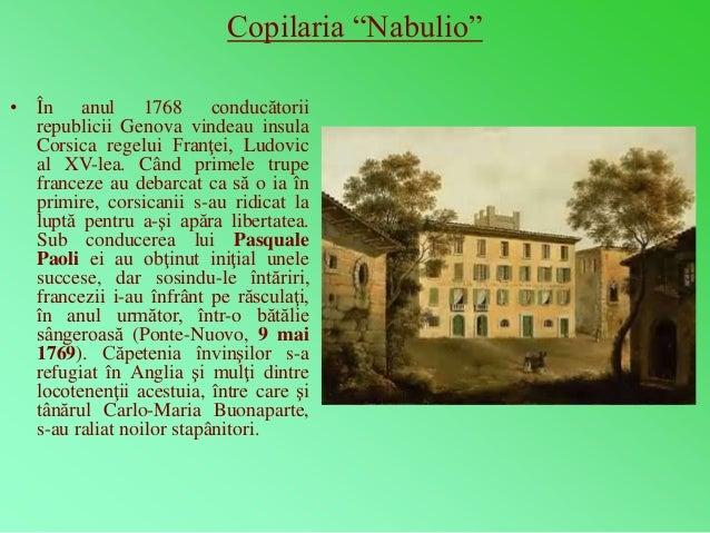 """Copilaria """"Nabulio""""  • În anul 1768 conducătorii  republicii Genova vindeau insula  Corsica regelui Franţei, Ludovic  al X..."""