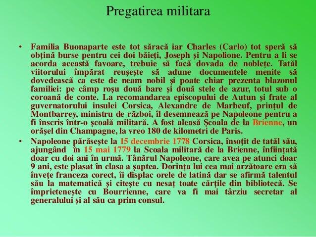 Pregatirea militara  • Familia Buonaparte este tot săracă iar Charles (Carlo) tot speră să  obţină burse pentru cei doi bă...