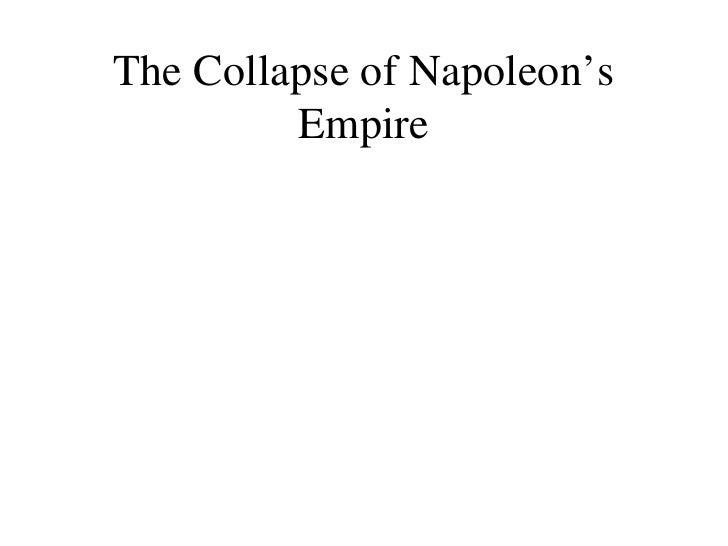 The Collapse of Napoleon's Empire