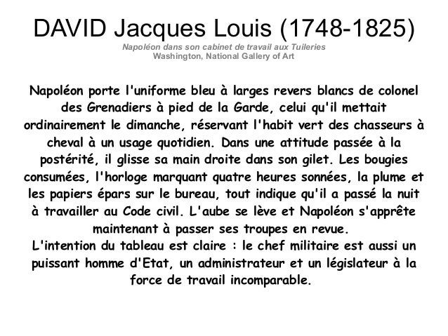 DAVID Jacques Louis (1748-1825) Napoléon dans son cabinet de travail aux Tuileries Washington, National Gallery of Art Nap...