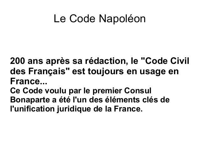 """Le Code Napoléon 200 ans après sa rédaction, le """"Code Civil des Français"""" est toujours en usage en France... Ce Code voulu..."""