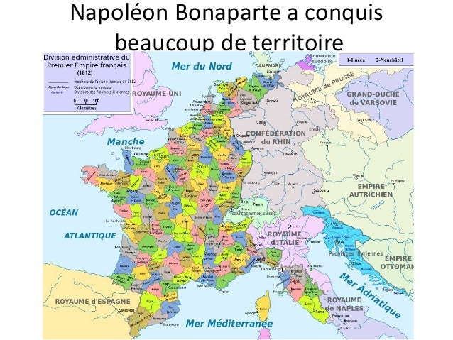 Napoléon Bonaparte a conquis beaucoup de territoire