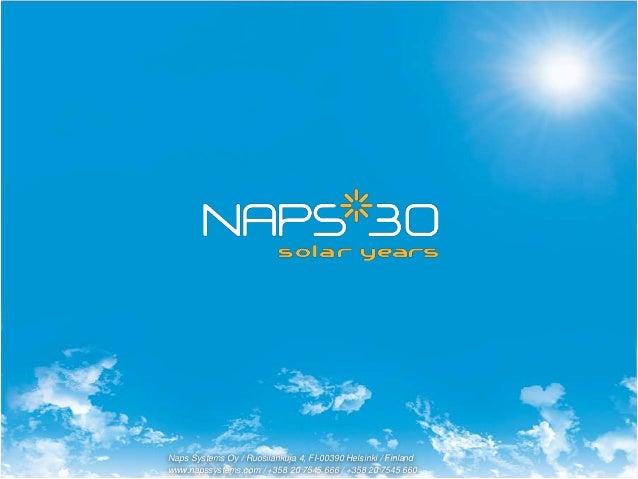 Naps Systems Oy / Ruosilankuja 4, FI-00390 Helsinki / Finland www.napssystems.com / +358 20 7545 666 / +358 20 7545 660