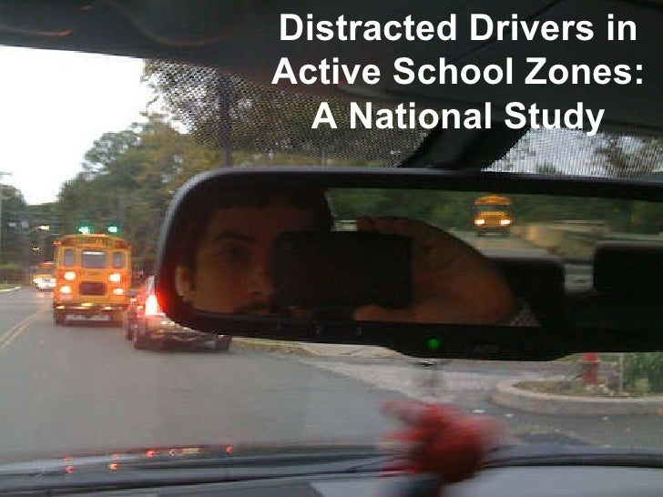 Distracted Drivers in Active School Zones: A National Study