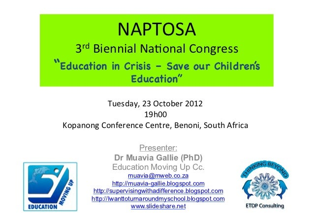 """NAPTOSA      3rd Biennial Na1onal Congress """"Education        in Crisis – Save our Children's                    ..."""