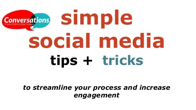 Simple social media tips and tricks to streamline your for Minimalist tips and tricks