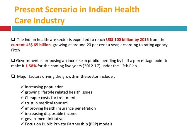 health insurance sector in india current scenario essay This report describes a powerful method for anticipating this uncertain future of the internet in health care, and for preparing for it non-health-care industry types have lacked the staying power needed to exist scenario planning the future of the internet in health care.