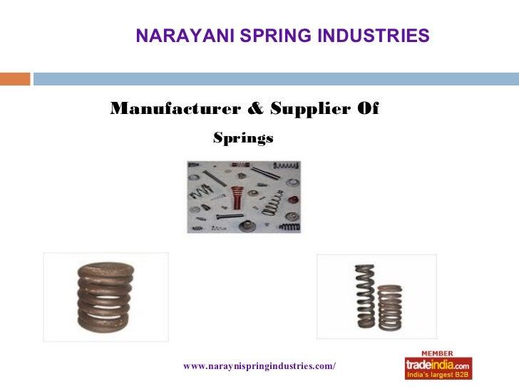 NARAYANI SPRING INDUSTRIESManufacturer & Supplier Of             Springs       www.naraynispringindustries.com/