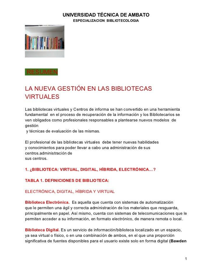 UNIVERSIDAD TÉCNICA DE AMBATO                          ESPECIALIZACION BIBLIOTECOLOGIARESUMENLA NUEVA GESTIÓN EN LAS BIBLI...