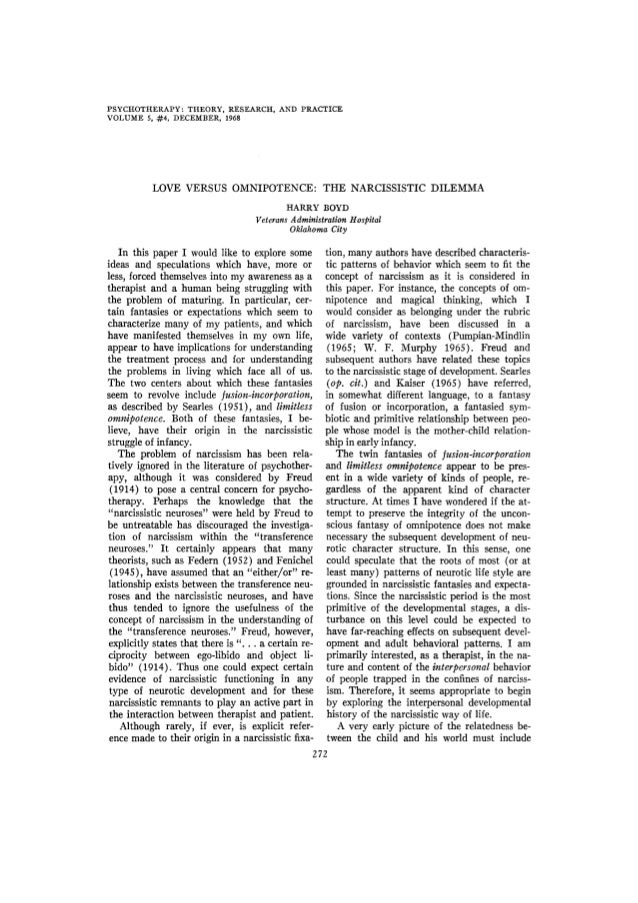 PSYCHOTHERAPY: THEORY, RESEARCH, AND PRACTICEVOLUME 5, #4, DECEMBER, 1968           LOVE VERSUS OMNIPOTENCE: THE NARCISSIS...